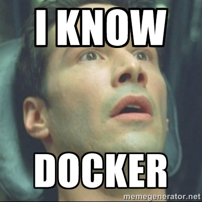 I KNOW DOCKER MEME